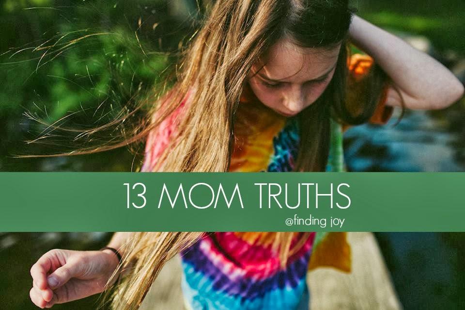 13 Mom Truths