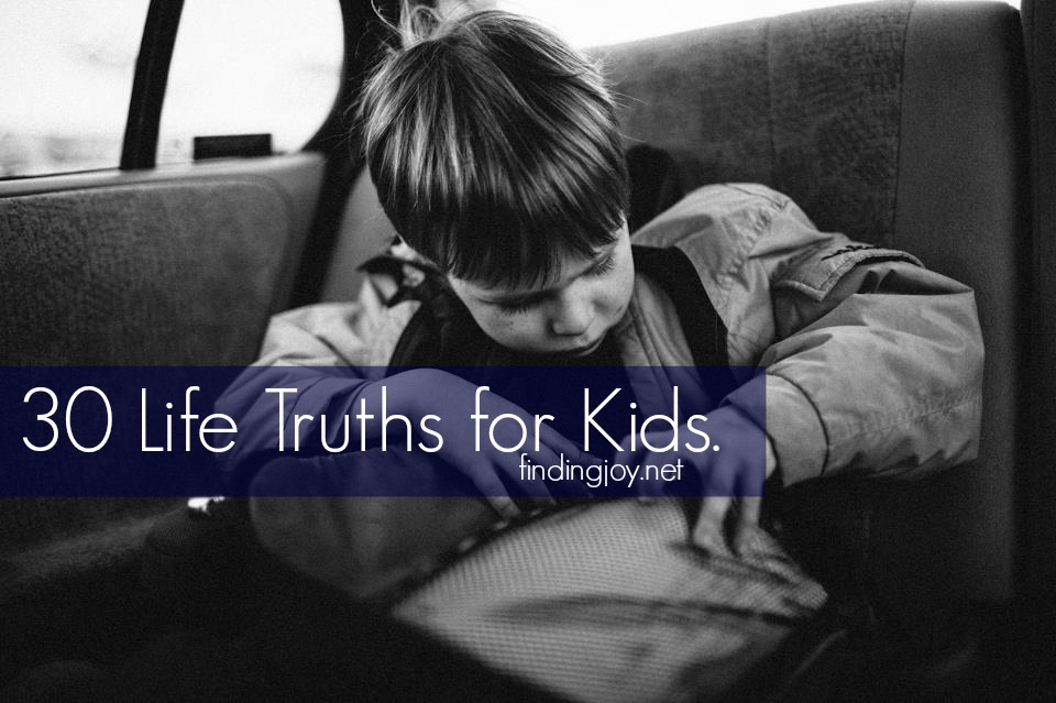 30 Life Truths for Kids.