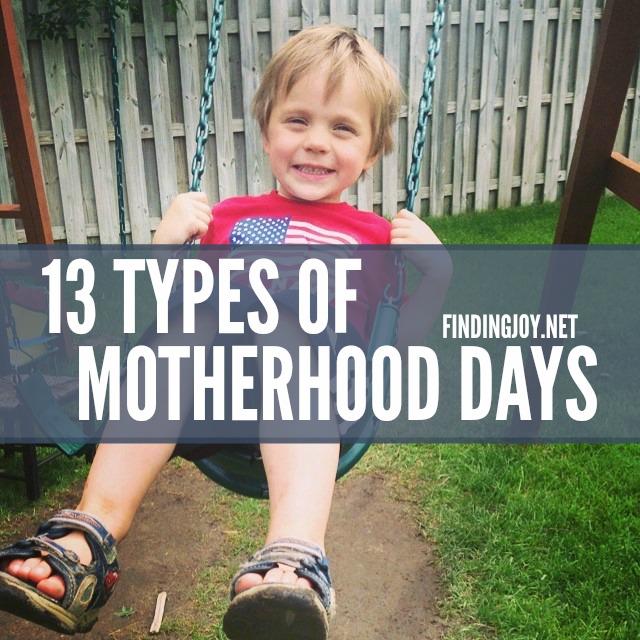 13typesmotherhooddays