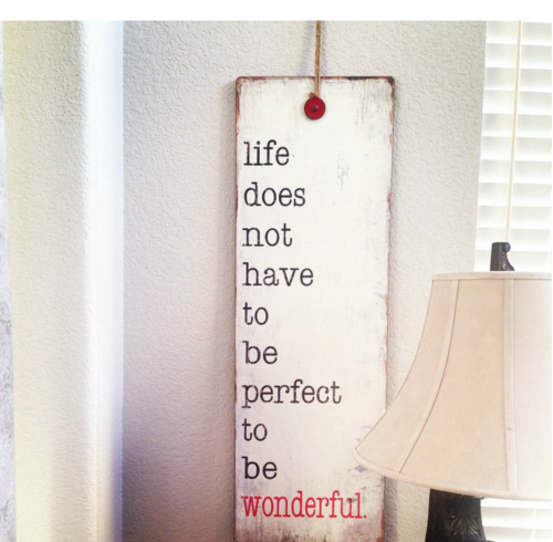 life-does-not-have-to-be-perfect-quote